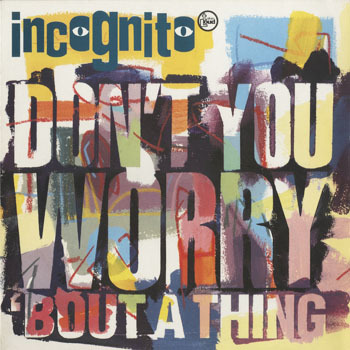 RB_INCOGNITO_DONT YOU WORRY BOUT A THING_20190429