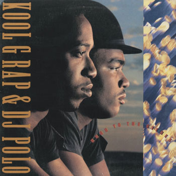 HH_KOOL G RAP and DJ POLO_ROAD TO THE RICHES LP_20190505