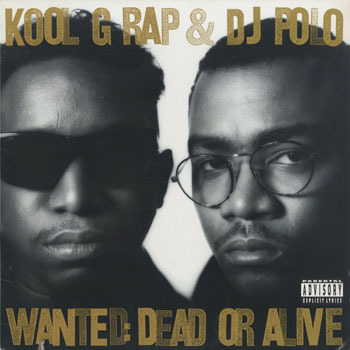HH_KOOL G RAP and DJ POLO_WANTED DEAD OR ALIVE_20190505