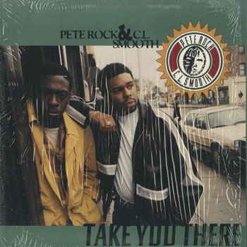 HH_PETE ROCK and CL SMOOTH_TAKE YOU THERE_20190527