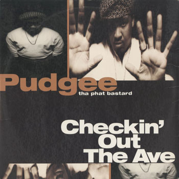 HH_PUDGEE THA PHAT BASTARD_CHECKIN OUT THE AVE_20190618