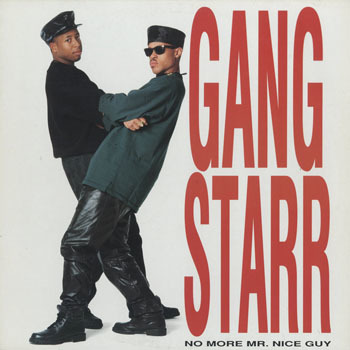 HH_GANG STARR_NO MORE MR NICE GUY_20190623