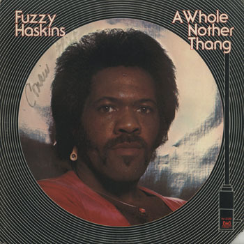 SL_FUZZY HASKINS_A WHOLE NOTHER THANG_20190714