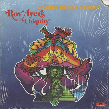 JZ_ROY AYERS UBIQUITY_CHANGE UP THE GROOVE_20190808