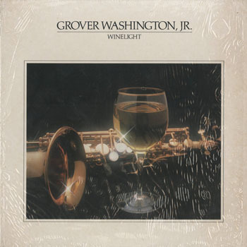 JZ_GROVER WASHINGTON JR_WINELIGHT_20190823
