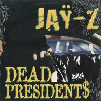 HH_JAY Z_DEAD PRESIDENT_20190824