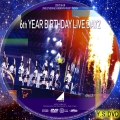 6th YEAR BIRTHDAY LIVE dvd3